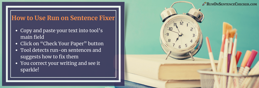 how to use run on sentence detector and fixer