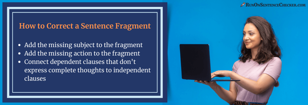 tips on how to correct a sentence fragment